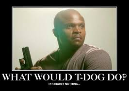 T Dogg Walking Dead Meme - irone singleton reflects on the shocking events of last sunday s