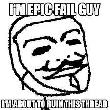Draw This Again Meme Fail - what does epic fail mean