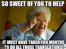 Gratitude Meme - i just changed the settings on netflix to spanish abuela no need