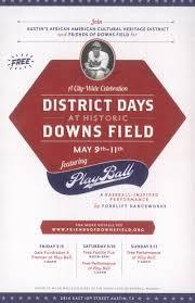 district days at historic downs field may 5 9 huston tillotson