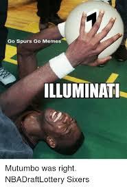 Illuminati Memes - go spurs go memes illuminati mutumbo was right nbadraftlottery