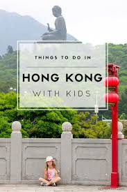 18 things to do in hong kong with kids hong kong for kids