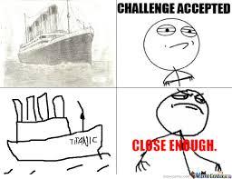 Close Enough Meme - close enough by bajsengal meme center