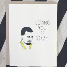 kanye valentines card kanye card s day card birthday card