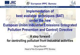 European Ippc Bureau European Commission European Ippc Bureau Workshop On The Implementation Of Bat