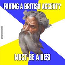 Rebecca Black Meme Generator - faking a british accent must be a desi dubai onlyindubai