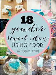 baby revealing ideas 18 gender reveal ideas using food with my littles