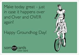 groundhog day cards free groundhog day ecard make today great just in it
