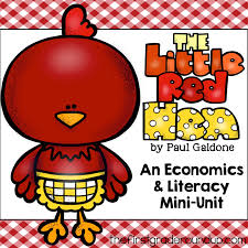 the little red hen u0026 economics firstgraderoundup