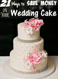 weddings on a budget 21 ways to save money on your wedding cake