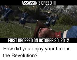 Funny Assassins Creed Memes - 25 best memes about assassins creed iii assassins creed iii memes