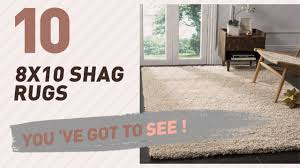 8x10 shag rugs collection new u0026 popular 2017 youtube