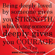quotes being deeply loved by someone best quotes of all time