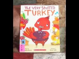 the stuffed turkey children s thanksgiving read aloud along
