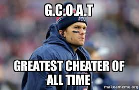 Cheater Meme - g c o a t greatest cheater of all time make a meme