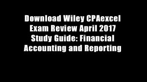 download wiley cpaexcel exam review april 2017 study guide