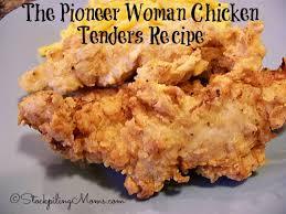 pioneer chicken the pioneer woman chicken tenders recipe