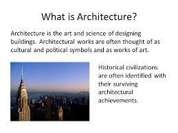 Designing Buildings Modern Architecture What Is Architecture Architecture Is The Art