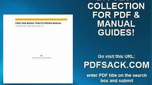 free 2004 mazda tribute repair manual video dailymotion