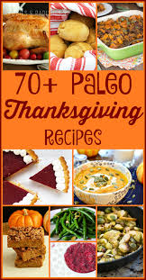 70 paleo thanksgiving recipes rubies radishes