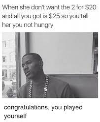 Funny Congratulations Meme - congratulations you played yourself