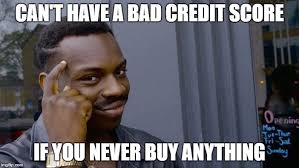 Bad Credit Meme - roll safe think about it meme imgflip