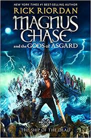 magnus and the gods of asgard book 3 the ship of the dead