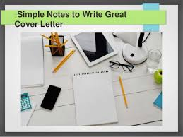 simple notes to write great cover letter 1 638 jpg cb u003d1461058626