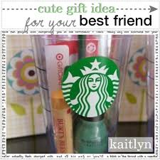 cute gift idea for your best friend kaitlyn