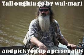 Phil Robertson Memes - phil robertson quotes he has many favorite duck dynasty sayings