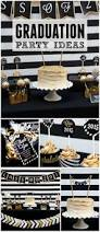 Pinterest Graduation Party Ideas by 194 Best Graduation Party Ideas Images On Pinterest Graduation