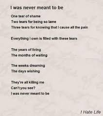 to be i was never meant to be poem by i poem