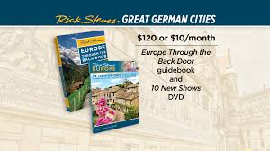 great german cities rick steves europe tv pledge event