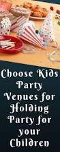 best 25 kids party venues ideas on pinterest kids birthday