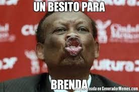 Brenda Memes - un besito para brenda meme de hiojh imagenes memes generadormemes