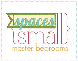 Decorating A Small Master Bedroom Small Spaces Master Bedrooms