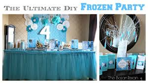 frozen party the ultimate diy frozen party