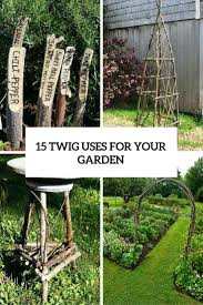 15 cool twig uses for your garden decor gardenoholic
