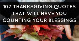 Blessed Thanksgiving 107 Thanksgiving Quotes That Will You Counting Your Blessings