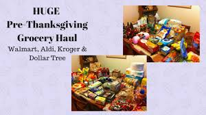 pre thanksgiving grocery haul walmart aldi kroger tree