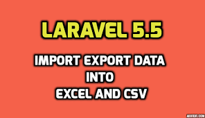 laravel tutorial exle php laravel 5 5 import export data into excel and csv using