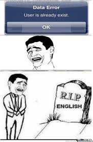 Proper English Meme - because proper english is too mainstream by lolziaf meme center