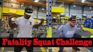 Challenge Fatality Fatality Squat Challenge Leg Day Creation Of Beasts