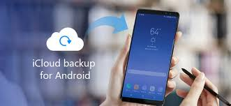 how to use icloud on android how to use icloud backup for android