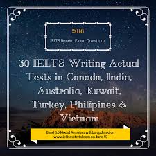 ielts essay writing samples free 30 ielts writing recent actual tests in 2016 band 8 0 sample com ielts writing actual tests in canada india australia