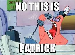 Funny Patrick Memes - no this is patrick no this is patrick know your meme