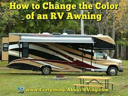 Trailer Awning To Change The Color Of An Rv Awning
