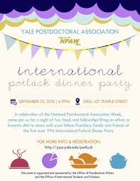 2nd annual postluck postdoc potluck dinner party yale
