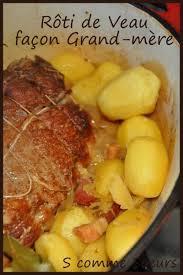recette de cuisine roti de veau rôti de veau en cocotte façon grand mère