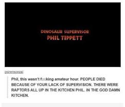 Meme Dinosaur - the dinosaur supervisor in jurassic park has the sassiest response